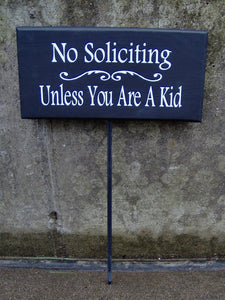 No Soliciting Unless You Are A Kid Wood Vinyl Sign Yard Stake Front Door Decor Entry Sign Porch Sign Scouts Home Decor Outdoor Door Sign