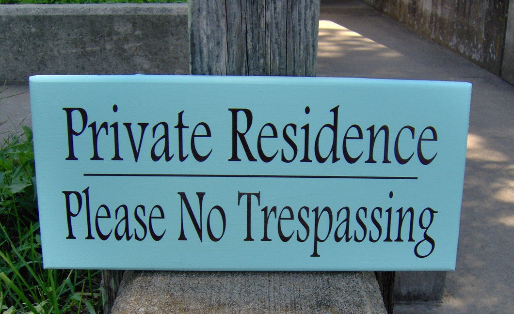 Private Residence Please No Trespassing Wood Vinyl Sign Outdoor Decor Backyard Fence Front Yard Decor Porch Wall Hanging Home Door Signage