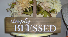Load image into Gallery viewer, Simply Blessed Wood Block Sign Custom Wooden Vinyl Sign Farmhouse Decor Country Decor Table Wall Hanging Wreath Sign Wall Decor Family Porch - Heartfelt Giver
