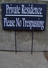 Load image into Gallery viewer, Private Residence Please No Trespassing Wood Vinyl Signs Stakes Privacy Outdoor Yard Sign Garden Sign Front Door Sign Entryway Porch Decor