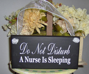 Do Not Disturb Door Sign Nurse Sleeping Sign Wood Vinyl Sign Door Hanger Night Shift Worker Day Sleeper Sign Front Door Sign Wall Porch Sign