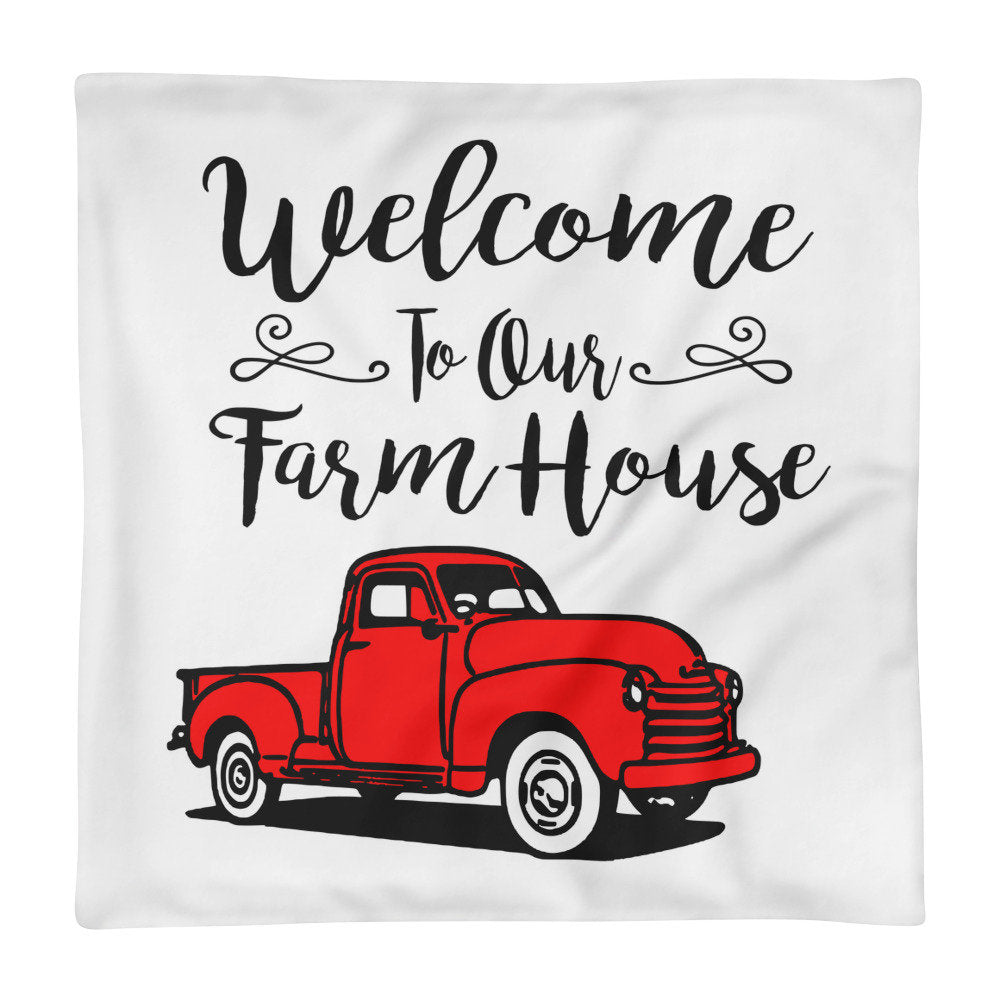 Welcome To Our Farmhouse Red Truck Pillow Case Pillow Cover Farmhouse Rustic Style Sign Porch Home Decor Throw Pillows Decorative Unique Art - Heartfelt Giver