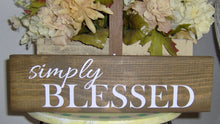 Load image into Gallery viewer, Simply Blessed Wood Block Sign Custom Wooden Vinyl Sign Farmhouse Decor Country Decor Table Wall Hanging Wreath Sign Wall Decor Family Porch