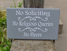 Load image into Gallery viewer, No Soliciting No Religious Queries No Flyers  Wood Sign Vinyl Sign Door Hanger Porch Wall Hanging Yard Sign Front Door Decor Do Not Disturb