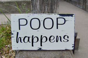 Poop Happens Distressed Farmhouse Rustic Wood Vinyl Sign Bathroom Home Decor Shelf Sitter Block Sign Powder Room Wall Hanging Wall Decor