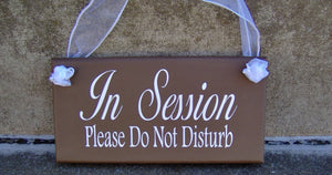 In Session Sign Please Do Not Disturb Wood Vinyl Home Office Business Signage Door Decor - Heartfelt Giver