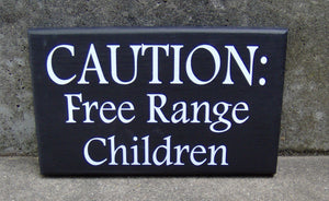 Children Sign Caution Free Range Children Wood Vinyl Sign Front Entryway Yard Sign Driveway Porch Sign Yard Art Yard Decor Kids Play Outdoor - Heartfelt Giver