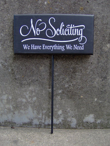 No Soliciting Have Everything Need Wood Vinyl Sign Yard Stake Porch Sign Garden Decorations Privacy Sign Yard Sign Outdoor House Decor Retro