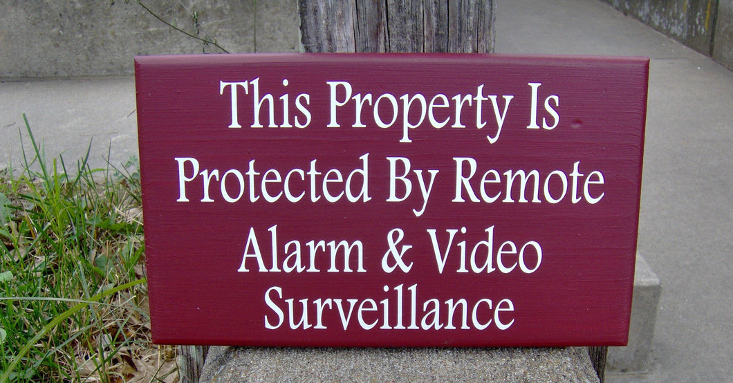 Property Protected Remote Alarm Video Surveillance Wood Vinyl Security Sign Door Sign Door Decor Wall Hanging Door Hanger Home Sign Privacy
