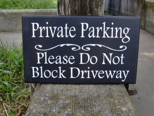 Private Parking Do Not Block Driveway Wood Vinyl Sign Garage Sign Entryway Decor Professional Quality Signs For Home Business Exterior Yard - Heartfelt Giver