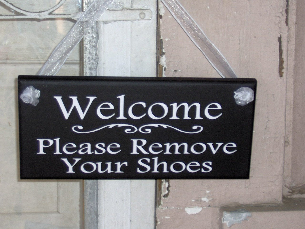 Welcome Sign Please Remove Your Shoes Wood Vinyl Sign Take Off Shoes Entry Door Sign for Home Decorations Front Porch Sign Party Gatherings