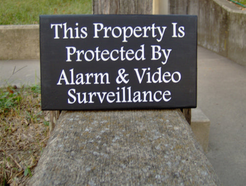 Property Protected by Alarm Video Surveillance Sign Wood Vinyl Sign Privacy Sign Outdoor Signs For Home Yard Decor Front Porch Sign Garage