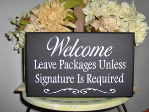 Welcome Leave Packages Signature Wood Sign - Heartfelt Giver