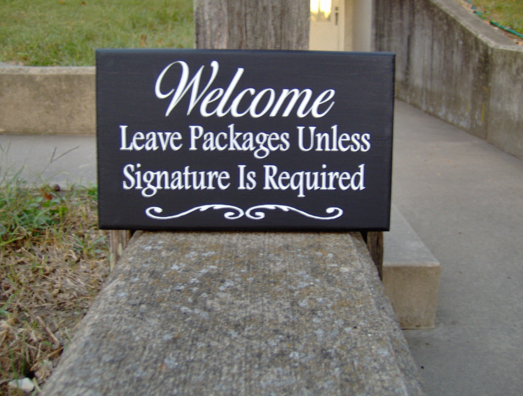 Welcome Leave Packages Signature