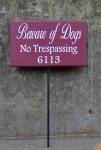 Beware Of Dogs No Trespassing House Number Wood Vinyl Yard Stake Sign Apartment Number Sign Street Name Sign Outside Porch Sign Yard Signs