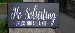No Soliciting Signs Unless A Kid Wood Vinyl Sign Front Door Decor Modern Porch Signs Wood Signs Custom Entryway Decor - Heartfelt Giver