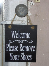 Load image into Gallery viewer, Welcome Please Remove Your Shoes Wood Vinyl Signs Take Off Shoes Door Hanger Wreath Attachment Exterior Door Sign Wood Signage