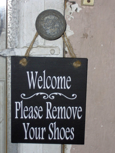 Welcome Please Remove Your Shoes Wood Vinyl Signs Take Off Shoes Door Hanger Wreath Attachment Exterior Door Sign Wood Signage