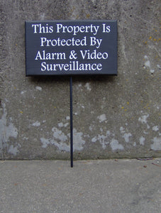 Property Protected Alarm Video Surveillance Wood Vinyl Sign Stake Signs Yard Art Private Property Security Sign Warning Sign Front Door Sign - Heartfelt Giver