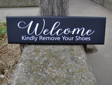 Load image into Gallery viewer, Welcome Kindly Remove Your Shoes Wood Sign Vinyl Door Hanger Sign Decoration Porch Sign Take Off Shoes Home Decor Sign Custom Signs For Home