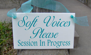 Soft Voices Please Session In Progress Wood Vinyl Business Sign Supplies for Office Decor