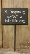 Load image into Gallery viewer, No Soliciting Really Its Annoying Wood Vinyl Stake Sign Home Outdoor Garden Decor Porch Plants Shrubs No Soliciting Yard Sign With Stake Art