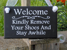 Load image into Gallery viewer, Welcome Kindly Remove Shoes Stay Awhile Wood Signs Vinyl Year Round Door Sign Porch Wall Hanging Take Off Shoes Family Friends Gather Entry - Heartfelt Giver