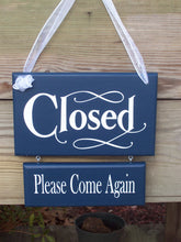 Load image into Gallery viewer, Open Closed Wood Vinyl Welcome Sign Please Come Again Business Sign Office Decor Front Door Blue Retail Sign Office Supplies Door Hanger Art