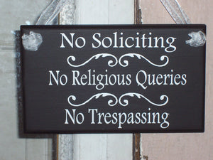 No Soliciting Yard Sign No Religious Queries No Trespassing Wood Vinyl Sign Porch Door Hanger Sign Do Not Disturb New Home Gift Outdoor Sign