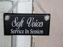 Load image into Gallery viewer, Soft Voices Service In Session Wood Vinyl Sign Office Supply Business Sign Massage Therapy Spa Sign Quiet Please Door Hanger Office Decor
