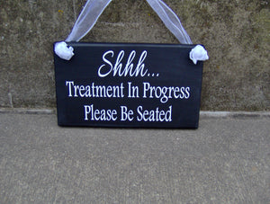 Treatment In Progress Please Be Seated Wood Vinyl Everyday Door Sign Entryway Office Sign Front Door Decor Business Sign Waiting Room Shop - Heartfelt Giver