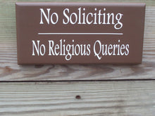 Load image into Gallery viewer, No Soliciting No Religious Queries Wood Vinyl Front Door Sign Brown Door Hanger Entryway Outdoor Porch Decor Home Sign Office Door Decor Art