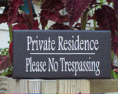 Load image into Gallery viewer, Private Residence Please No Trespassing Wood Vinyl Sign Personalized Signs Security Sign Privacy Wall Do Not Disturb Porch Decor Plaque