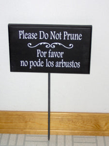 Please Do Not Prune Wood Vinyl Yard Stake Sign English Spanish Garden Tool Landscape Hedge Notice Plants Flowers All Season Lawn Ornament