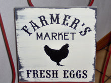 Load image into Gallery viewer, Farmer's Market Fresh Eggs Wood Vinyl Sign Farmhouse Distressed Wall Decor Kitchen Porch Chick Chicken Hen Silhouette Rustic Coop Sign