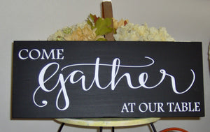 Come Gather Our Table Wood Vinyl Sign Family Room Wall Decor Porch Sign Wall Sign Living Dining Room Wall Art Gathering Signs Kitchen Decor