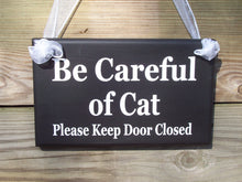 Load image into Gallery viewer, Cat Sign Please Keep Door Closed Wood Vinyl Pet Door Hanger Decor