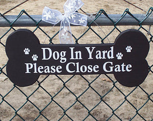 Dog In Yard Sign  Please Close Gate Sign Wood Vinyl Sign Dog Bone Cutouts Outdoor Gate Dog Lovers Gifts Paw Prints Wooden Signage Yard Sign