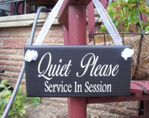 Quiet Please Service In Session Wood Sign Vinyl Plaque Office Sign Business Supplies Beauty Salon Massage Therapy Wall Sign Door Sign Shop - Heartfelt Giver