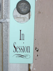 In Session Door Knob Hanger Wood Vinyl Sign Beach Style Color Business Office Retail Spa Sign Massage Sign Salon Therapy Doctor Personal