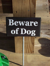 Load image into Gallery viewer, Beware of Dog Wood Vinyl Stake Sign Plaque Outdoor Yard Art Garden Landscape Home Decor Dog Lover Gift New Dog Puppy Dog Signs For Home Pet