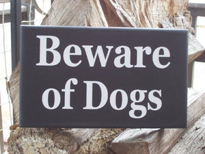 Beware of Dogs Wood Vinyl Sign Farmhouse Style Door Hanger Porch Yard Sign Hanger Security Pet Lover Pet Decor Sign Dog Sign Private Home - Heartfelt Giver