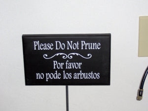 Do Not Prune Wood Vinyl Yard Stake Sign Bilingual Lawn Signs - Heartfelt Giver