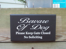 Load image into Gallery viewer, Beware Of Dog Please Keep Gate Closed No Soliciting Wood Sign Vinyl Lettering  Fence Hanger Security Pet Lover Supplies Gift Yard Sign Decor