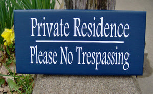 Private Residence Please No Trespassing Wood Vinyl Sign Outdoor Home Front Porch Wall Decor Door Hanger Privacy Sign Entryway Patio Plaques - Heartfelt Giver