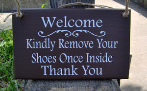 Welcome Kindly Please Remove Your Shoes Wood Vinyl Sign Decorative Door Decor - Heartfelt Giver