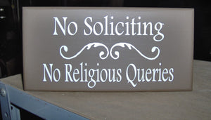 No Soliciting No Religious Queries Wood Vinyl Sign Home Door Hanger Wall Hangings Porch Sign Entry Sign Garden Gate Yard Sign Do Not Disturb