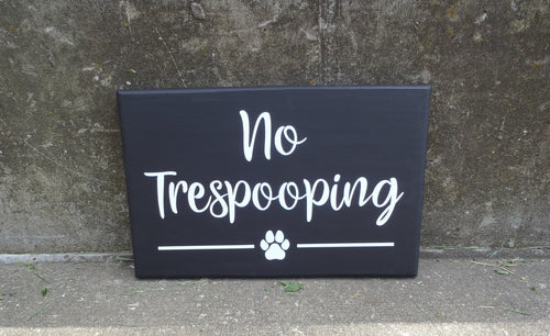 No Trespooping Wood Vinyl Front Yard Dog Sign Home or Business