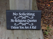 Load image into Gallery viewer, No Soliciting No Religious Queries Unless Kid Wood Vinyl Signs Girl Scouts  Entryway Decor Porch Sign Front Door Decor Yard Sign Door Sign