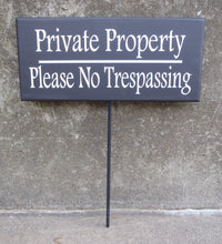 Load image into Gallery viewer, Private Property Please No Trespassing Wood Vinyl Front Yard Stake Decorative Signs Home Owners Business Owners Contractors Outdoor Signage